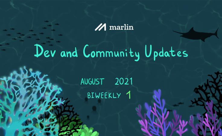 Marlin Biweekly 1 Dev & Community Updates – August 2021