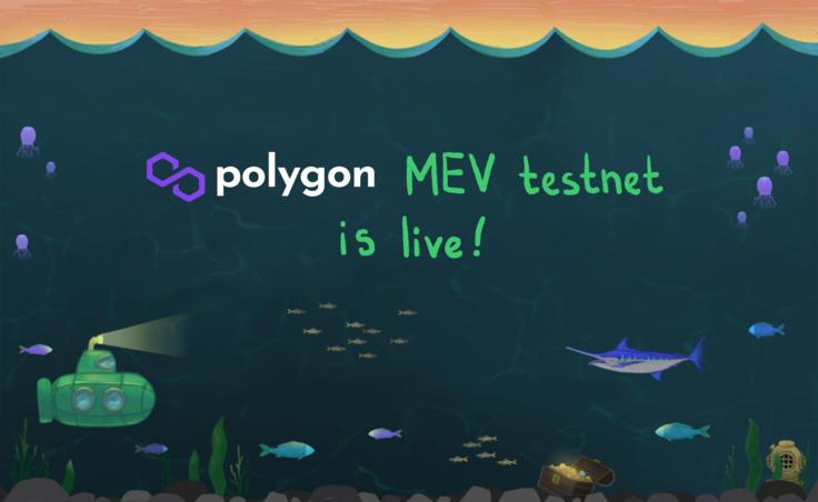 Polygon MEV testnet is live!